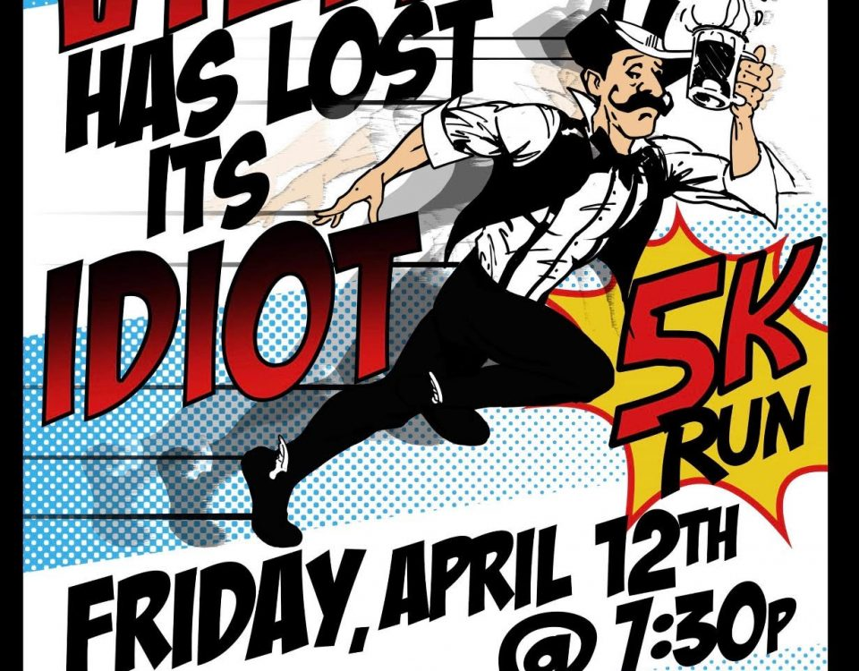 Village Has Lost Its Idiot 5k run