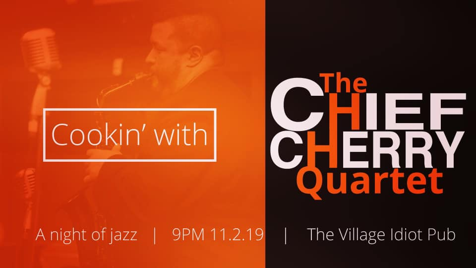 Cookin with the Chief Cherry Quartet